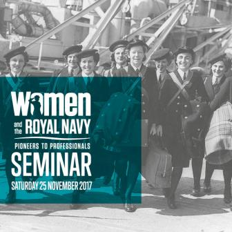 Women in the Royal Navy - Pioneers to Professionals Seminar