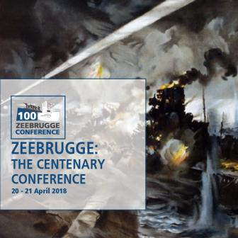 Zeebrugge: The Centenary Conference